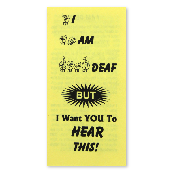 I Am Deaf But I Want You to Hear This tract