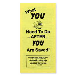 What You Need to Do After You Are Saved tract