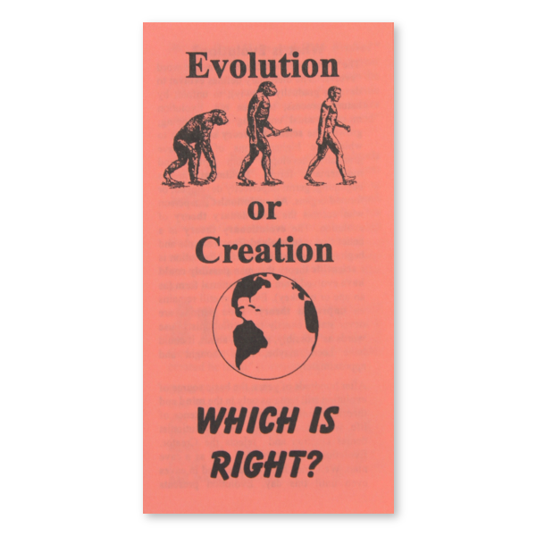 Evolution or Creation? tract