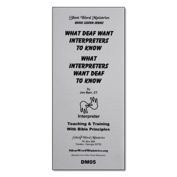 What Deaf Want Interpreters to Know pamphlet