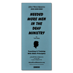 Needed More Men in Deaf Ministry pamphlet