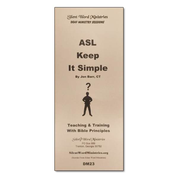 ASL Keep It Simple pamphlet