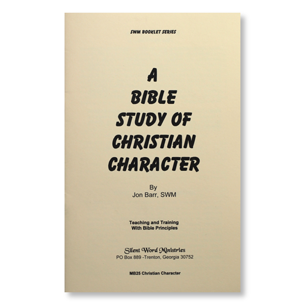 Bible Study of Christian Character booklet