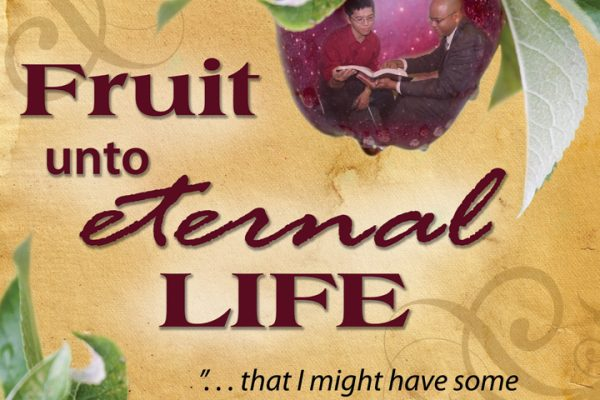 Fruit Unto Eternal Life Teaching banner