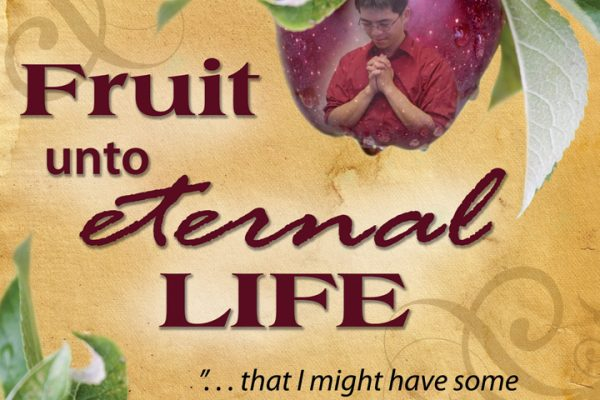 Fruit Unto Eternal Life Praying banner