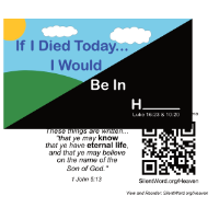 If I Died Today, I Would Be In H